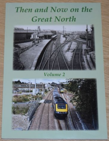 Then and Now on the Great North, Volume 2 - Main and Coast Lines, Road Motor Services